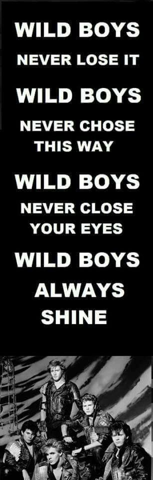 Duran Duran The Wild Boys With Images Duran Music Quotes 80s