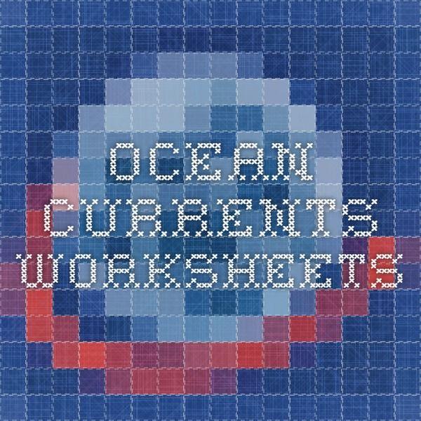 Ocean Currents Worksheets Homeschool Geography Pinterest Ocean