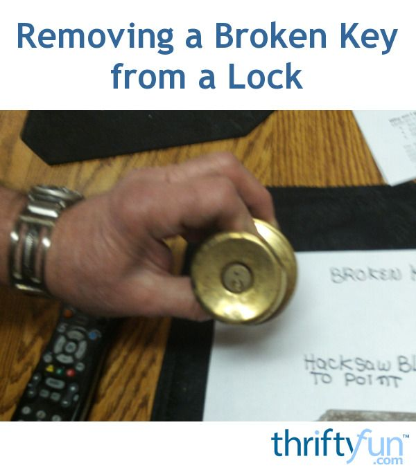 How To Remove Broken Key From Lock >> Removing A Broken Key From A Lock Repair Door Locks Key