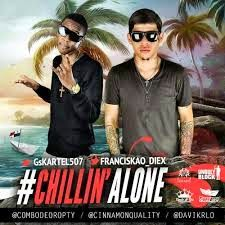 Franciskao Diex y GS Kartel - Chillin Alone
