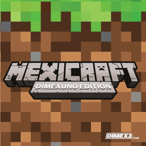 Mexicraft Dimex Uno Edition. Minecraft inspired typography