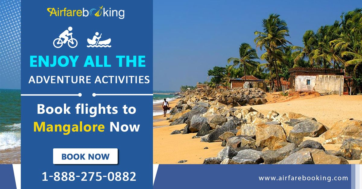 Amazing travel offers for tourists who are interested in adventure activities. Get best travel deals, cheap air tickets and easy flight booking services to #Mangalore with #Airfarebooking. Enquire your flight now!   For more information CALL:- 1-888-275-0882 (Toll-Free).  #travelToMangalore #USAtoIndiaFlights #BestAirlines #FlightsToMangalore #USAtoIndia #discountedflighttickets #BookNow
