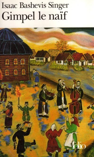 Isaac Bashevis Singer Gimpel Le Naif Book Cover Art Visionary Art Cover Art