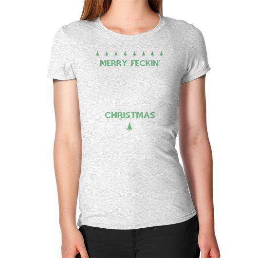 Merry feckin xmas Women's T-Shirt