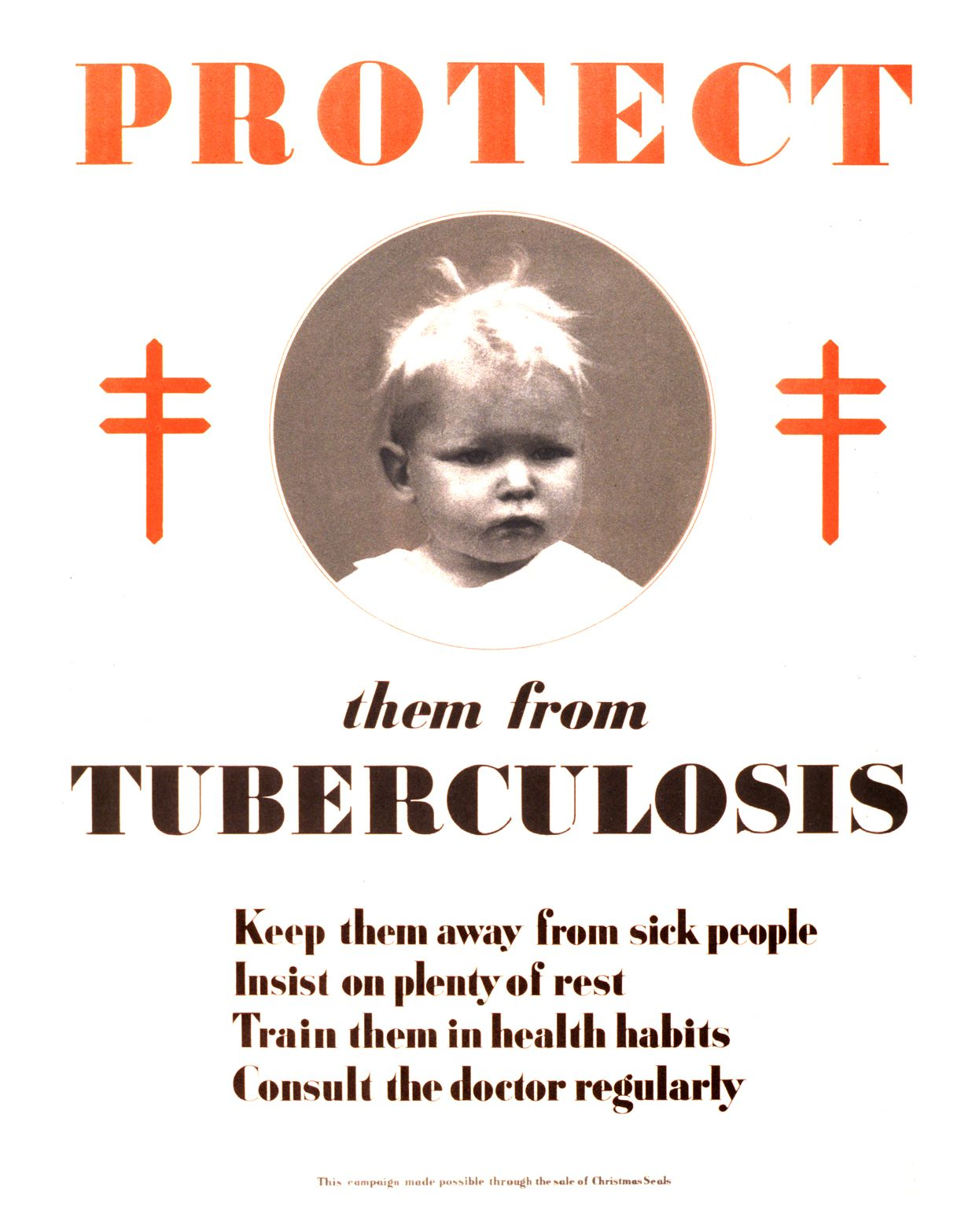 "National Tuberculosis Association. ""Protect Them from"