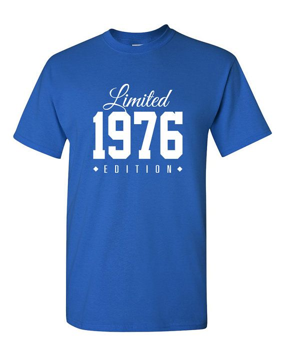 1976 Limited Edition 40th Birthday Party Shirt 40 Years Old