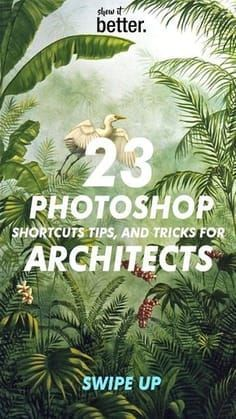 23 Photoshop Tips #arquitectonico