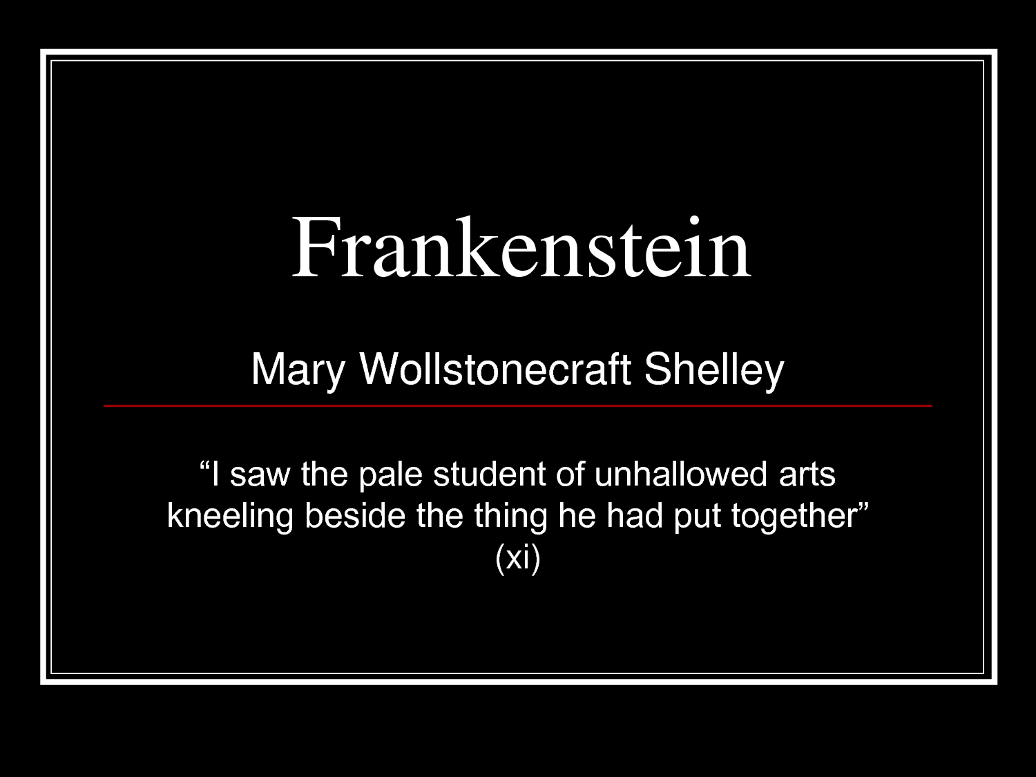 Quotes From Frankenstein Frankenstein  Paranormal Documentary  Authors  Pinterest