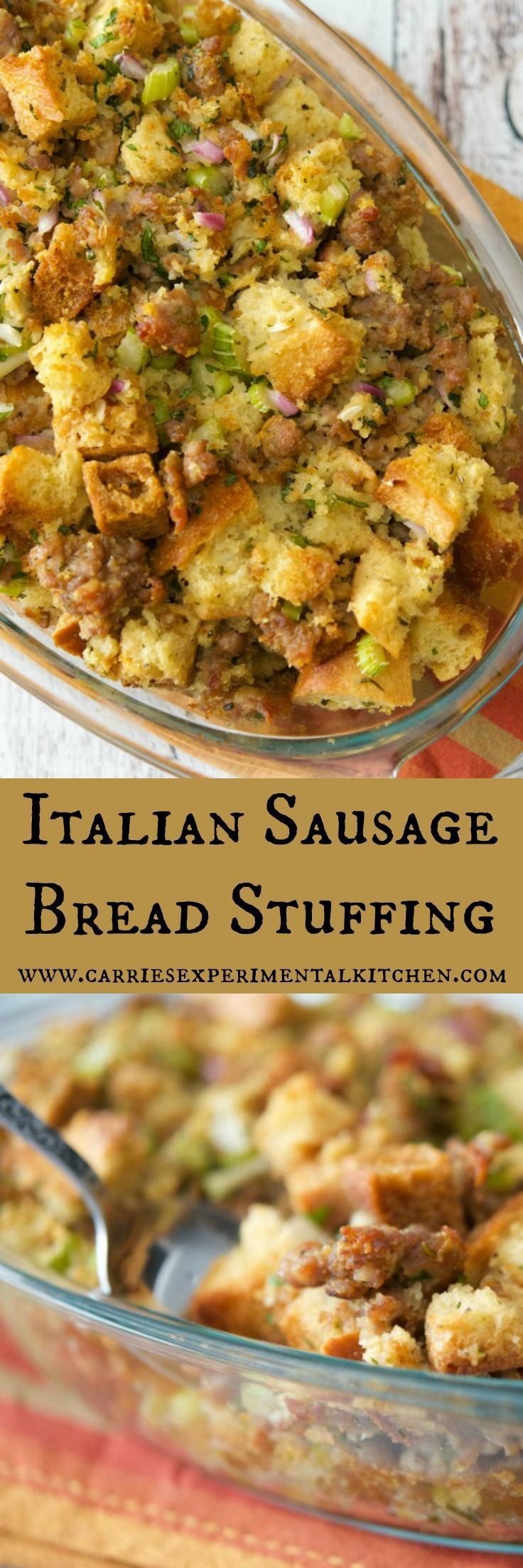 Italian Sausage Bread Stuffing #thanksgivingrecipes