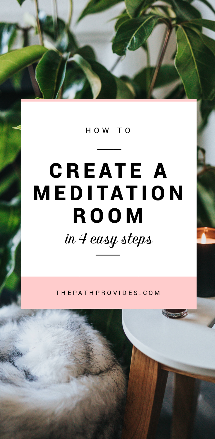 4 Simple and Easy ways to Create your Meditation Room — The Path Provides