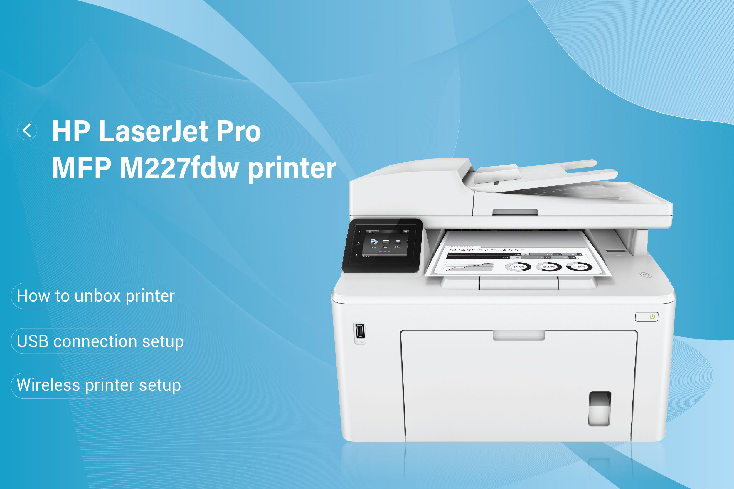 Genuine & Simple Guidelines to connect HP Laserjet Pro MFP M227FDW ...