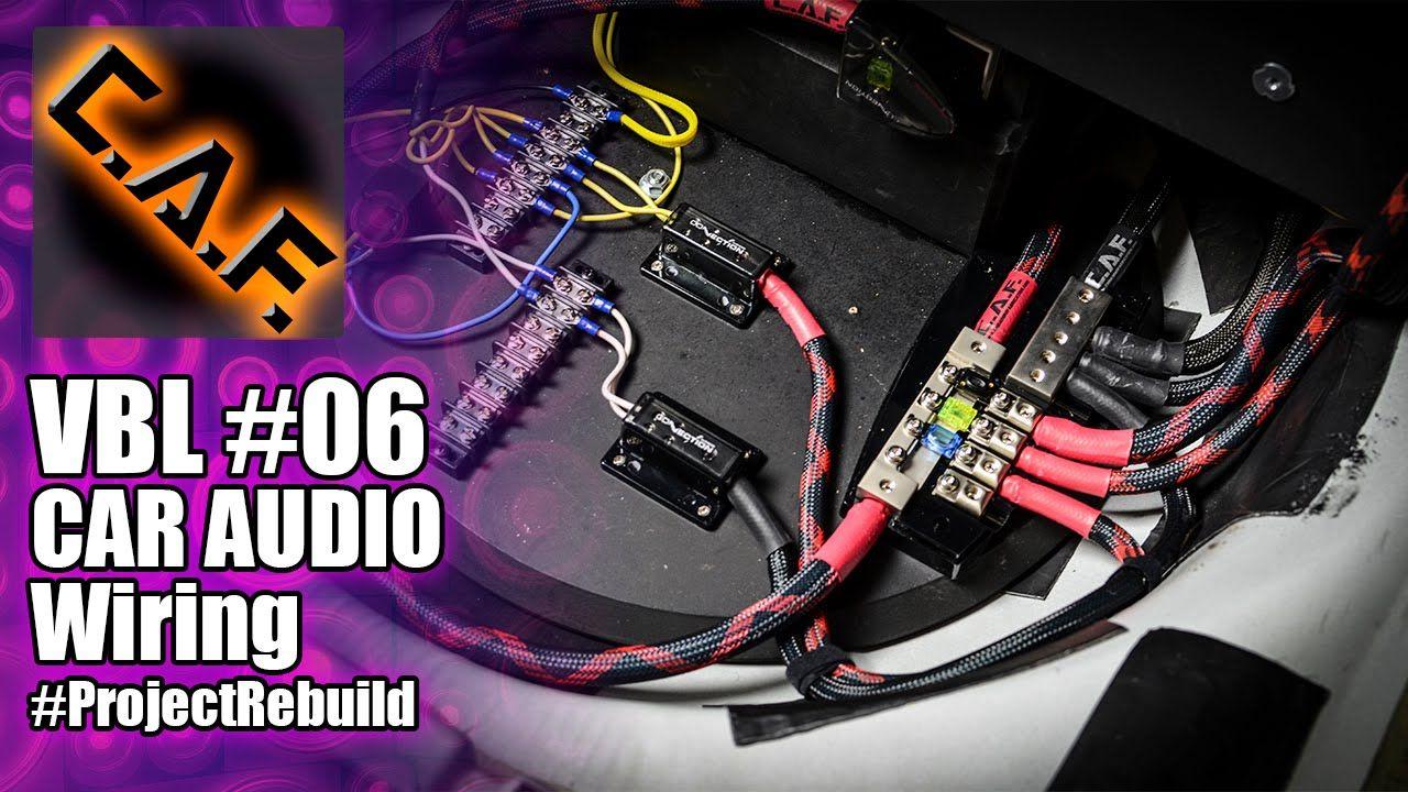Car Audio Wiring Vbl 6 Caraudiofabrication Car Audio Car Stereo Systems Car Audio Systems