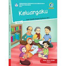 Hasil Gambar Untuk Buku Tematik Kelas 1 Tema 4 Keluargaku Buku