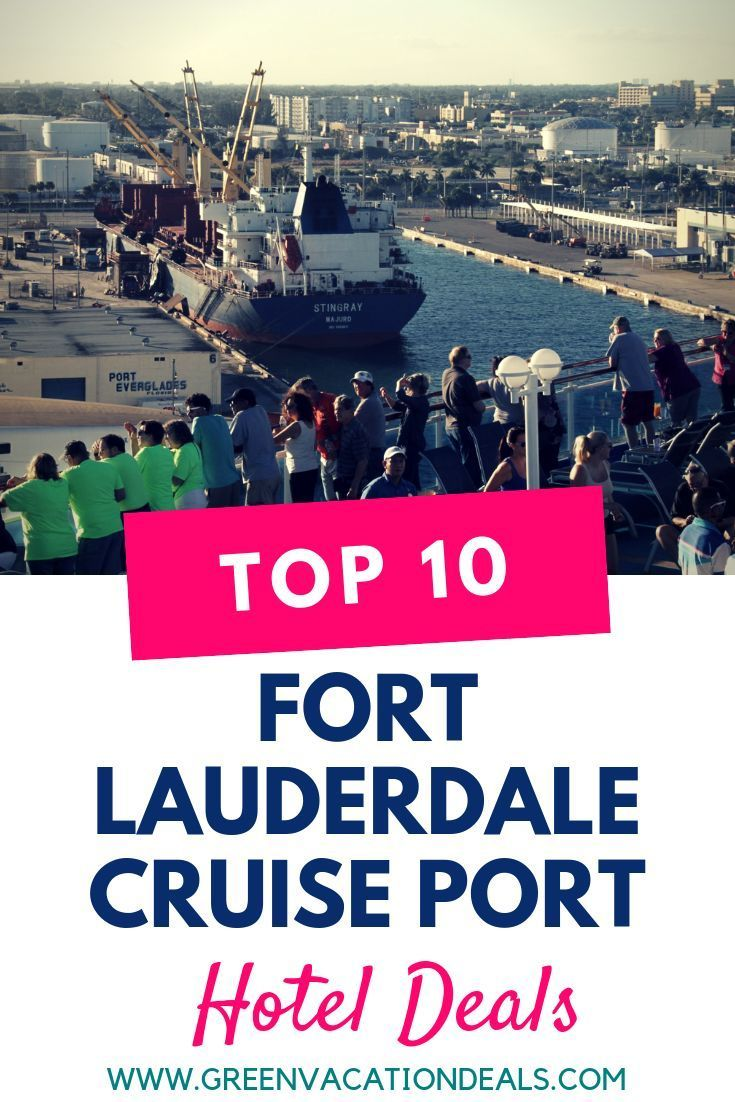 Top 10 Fort Lauderdale Cruise Port Hotel Deals (With