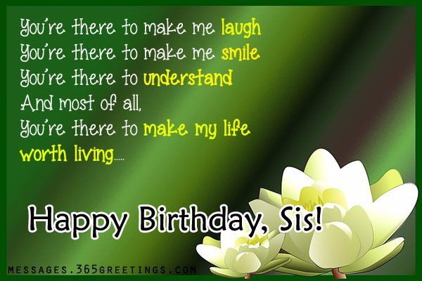 106 Best Happy Birthday Wishes For Sister With Images My Happy Birthday Wishes Birthday Wishes For Sister Wishes For Sister Birthday Messages For Sister I'm so lucky we were born into the same family and for that, i'm very grateful. birthday wishes for sister