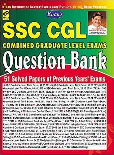 Kirans ssc cgl combined graduate level exams question bank 1999 kirans ssc cgl combined graduate level exams question bank 1999 2015 50 solved papers fandeluxe Image collections