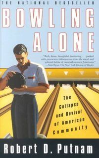 Bowling Alone Book Worth Reading Reading Recommendations