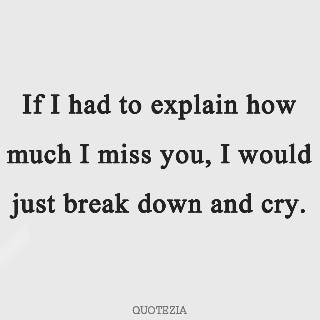 sms to say i miss you | I Miss You Quote For Him | I miss you quotes