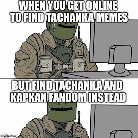 Just An Innocent Tachanka Meme Gamer Humor Rainbow Six Siege