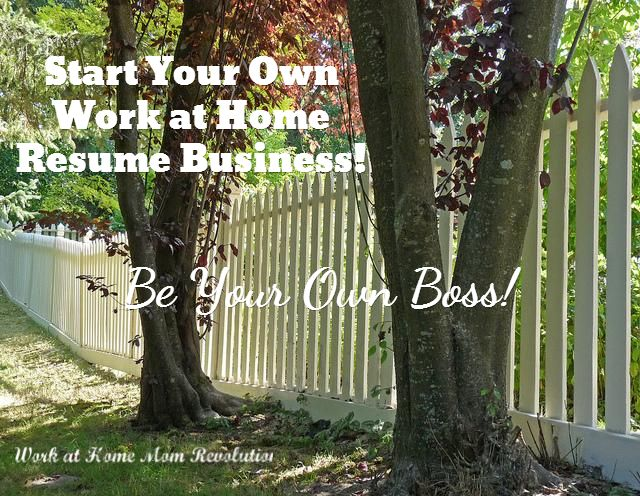 Work-at-Home Start a Resume Writing Home Business Business and - resume start