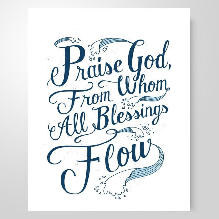 Lyric praise god from whom all blessings flow lyrics : Praise God From Whom All Blessings Flow