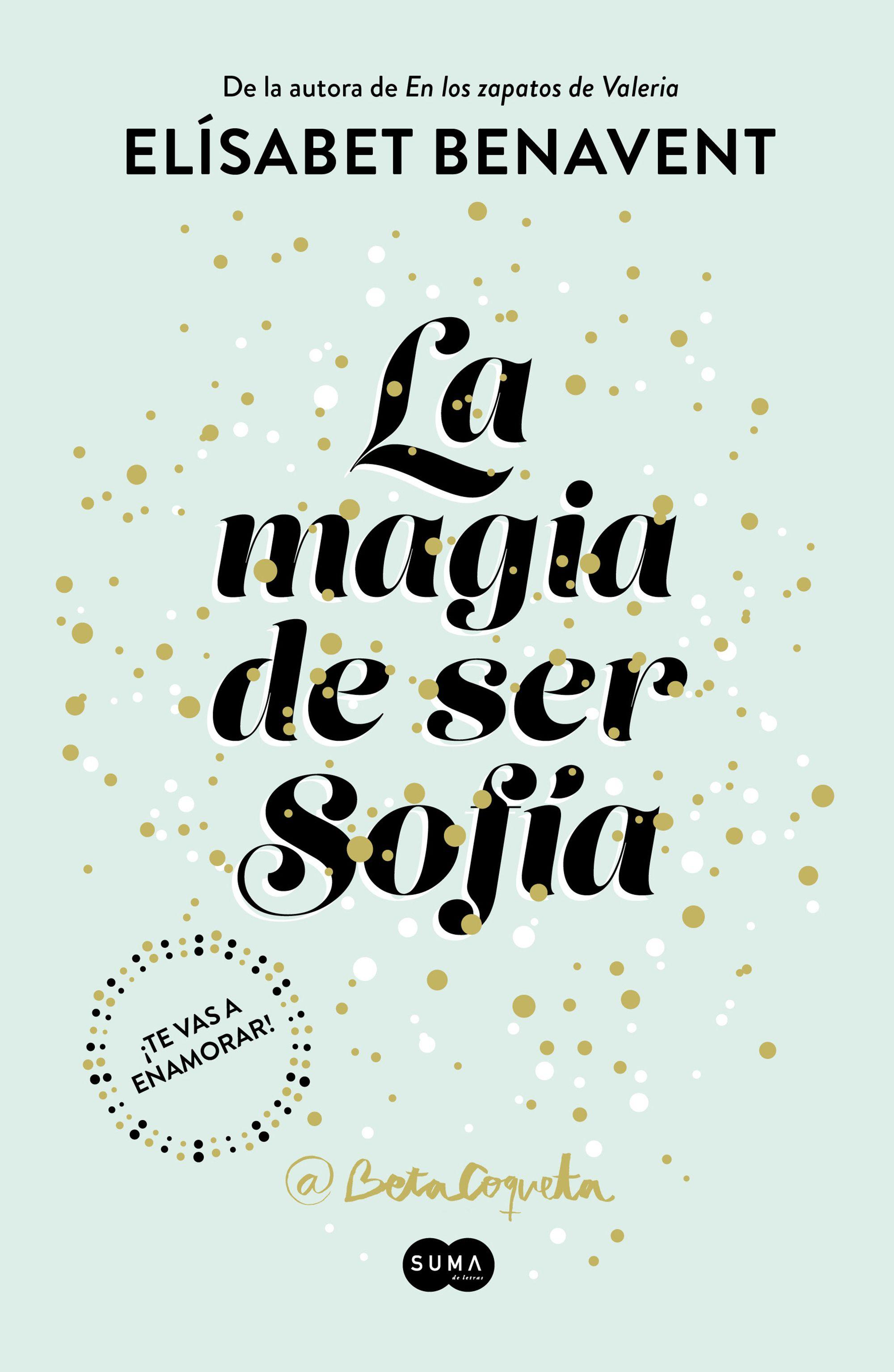 La magia de ser Sofía, Elísabet Benavent: