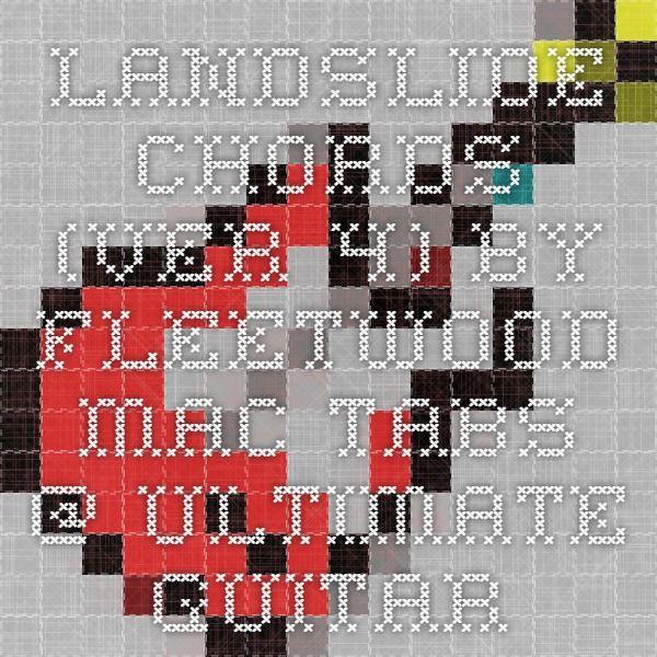 Landslide Chords Ver 4 By Fleetwood Mac Tabs Ultimate Guitar