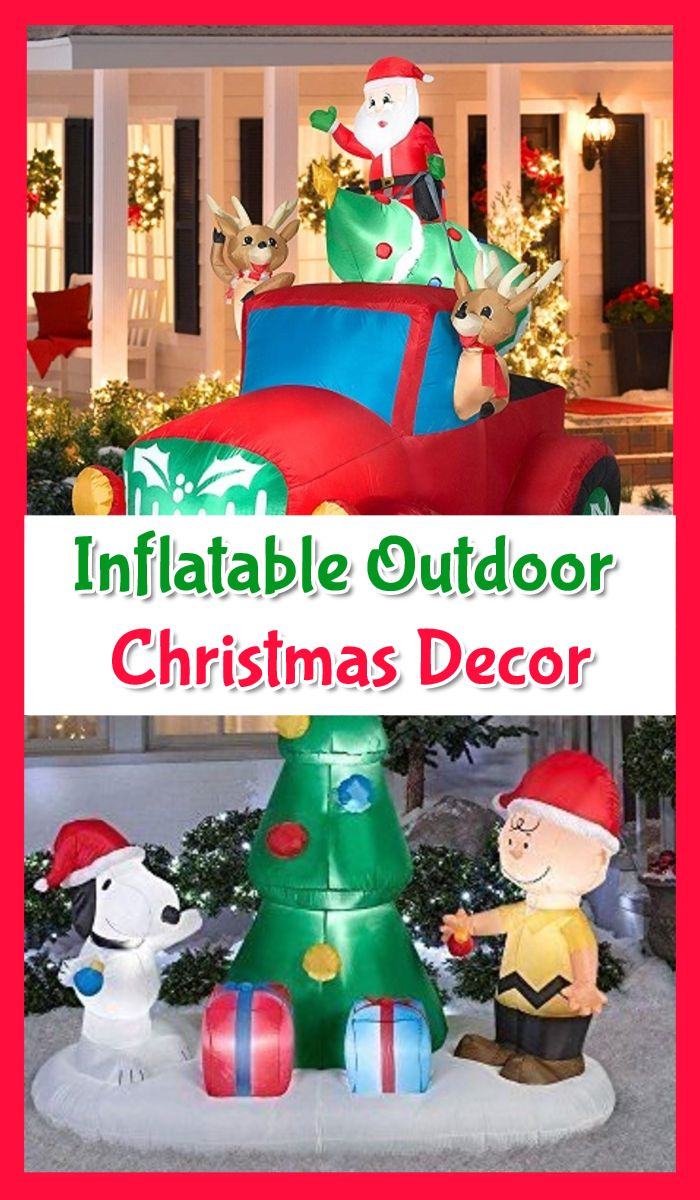 Easy Outdoor Christmas Decorations 2019.Top 12 Inflatable Outdoor Christmas Decorations Outdoor