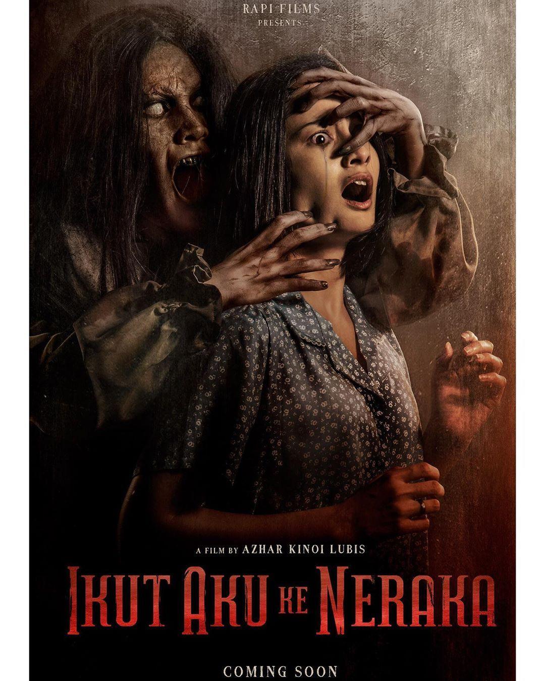 Ikut Aku Ke Neraka 2019 Film Horor Film Poster Film