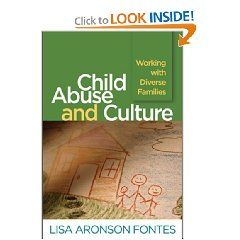 Child Abuse and Culture: Working with Diverse Families [Paperback], (neglect, counseling, interviewing, psychotherapy, sexual abuse, social work, taboos)