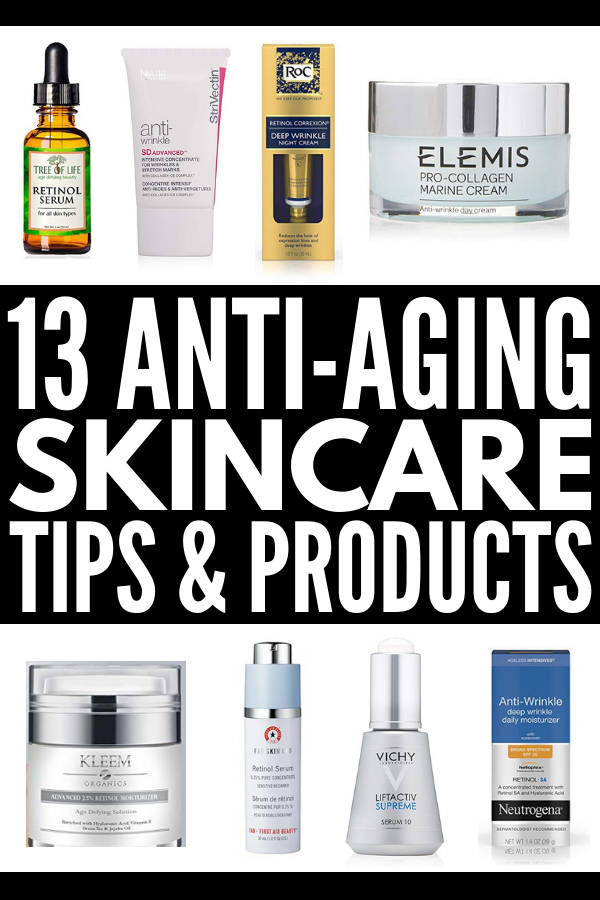 13 Anti Aging Skin Care Tips And Products Whether You Re In Your 20s 30s 40s Or You Re Ov Skin Care Wrinkles Anti Aging Skin Care Anti Aging Skin Products