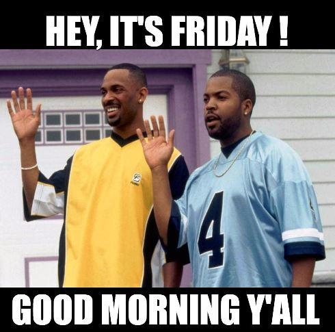 Funny Good Morning Friday Meme Make Smile On Face Funny Good Morning Memes Good Morning Funny Morning Humor