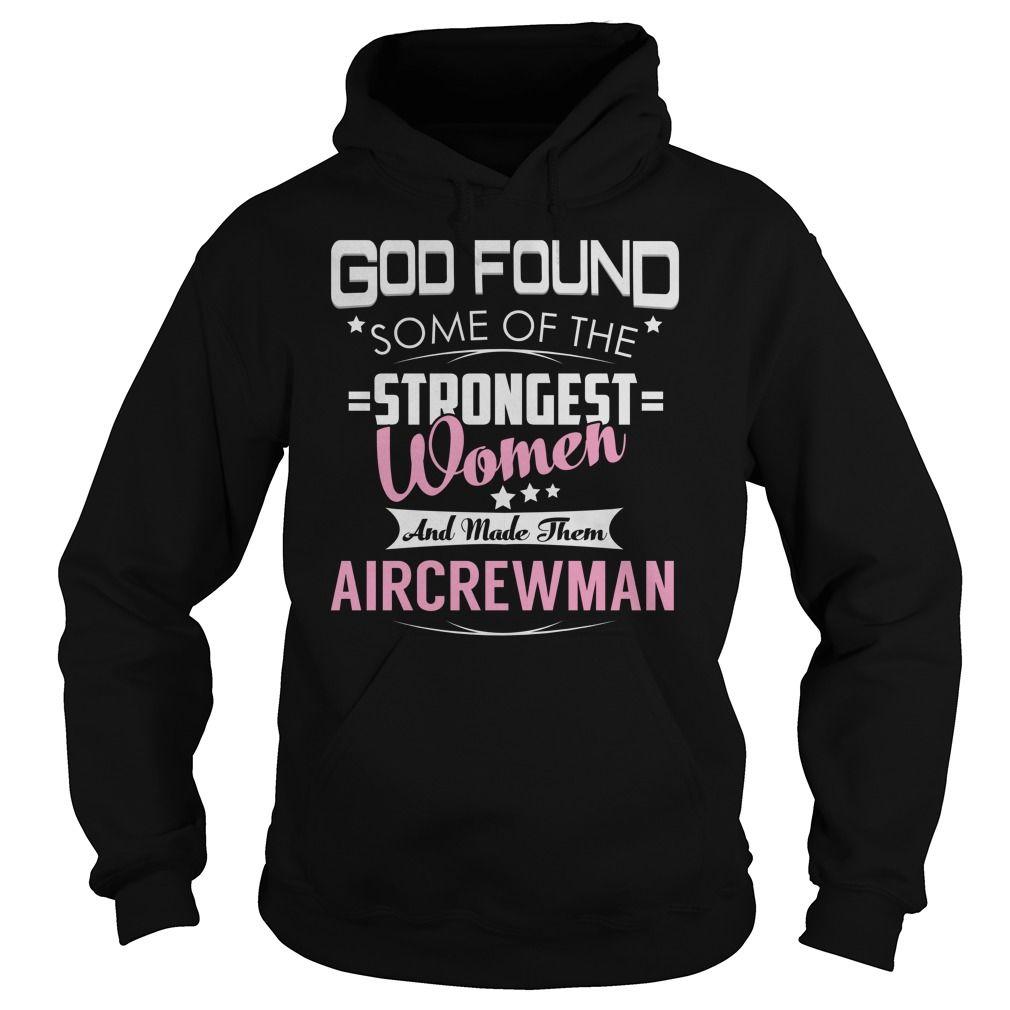 Aircrewman Strongest Women Job Title TShirt