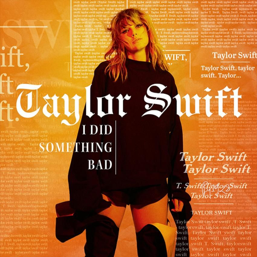 Taylor Swift - I Did Something Bad made by BJ1928 | fanmade music artwork | Coverlandia