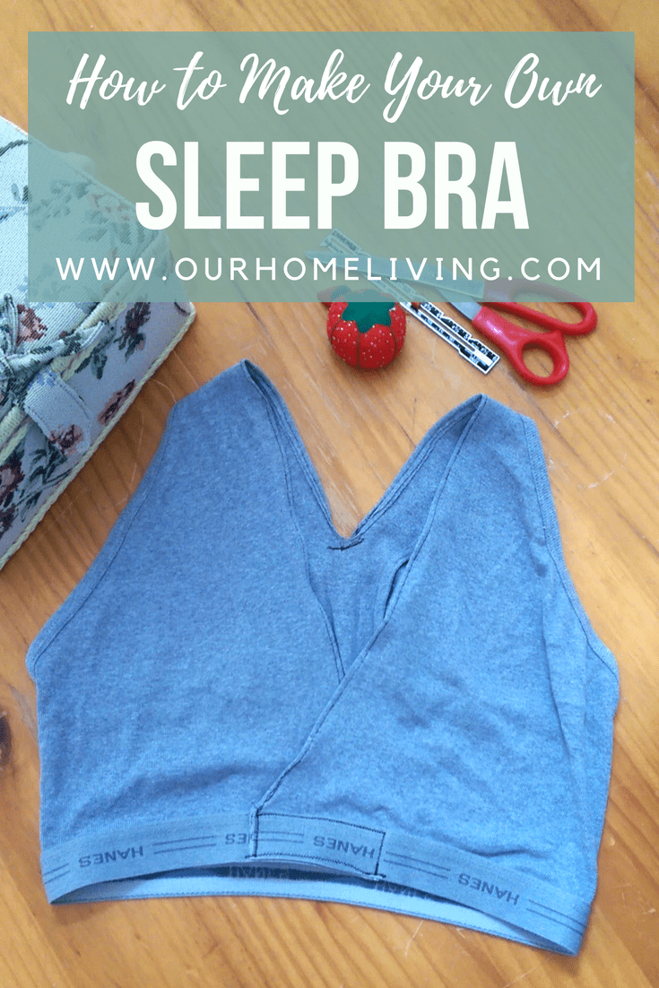 How To Make Your Own Diy Sleep Bra Sleep Bra Diy Sleep Diy Nursing Clothes