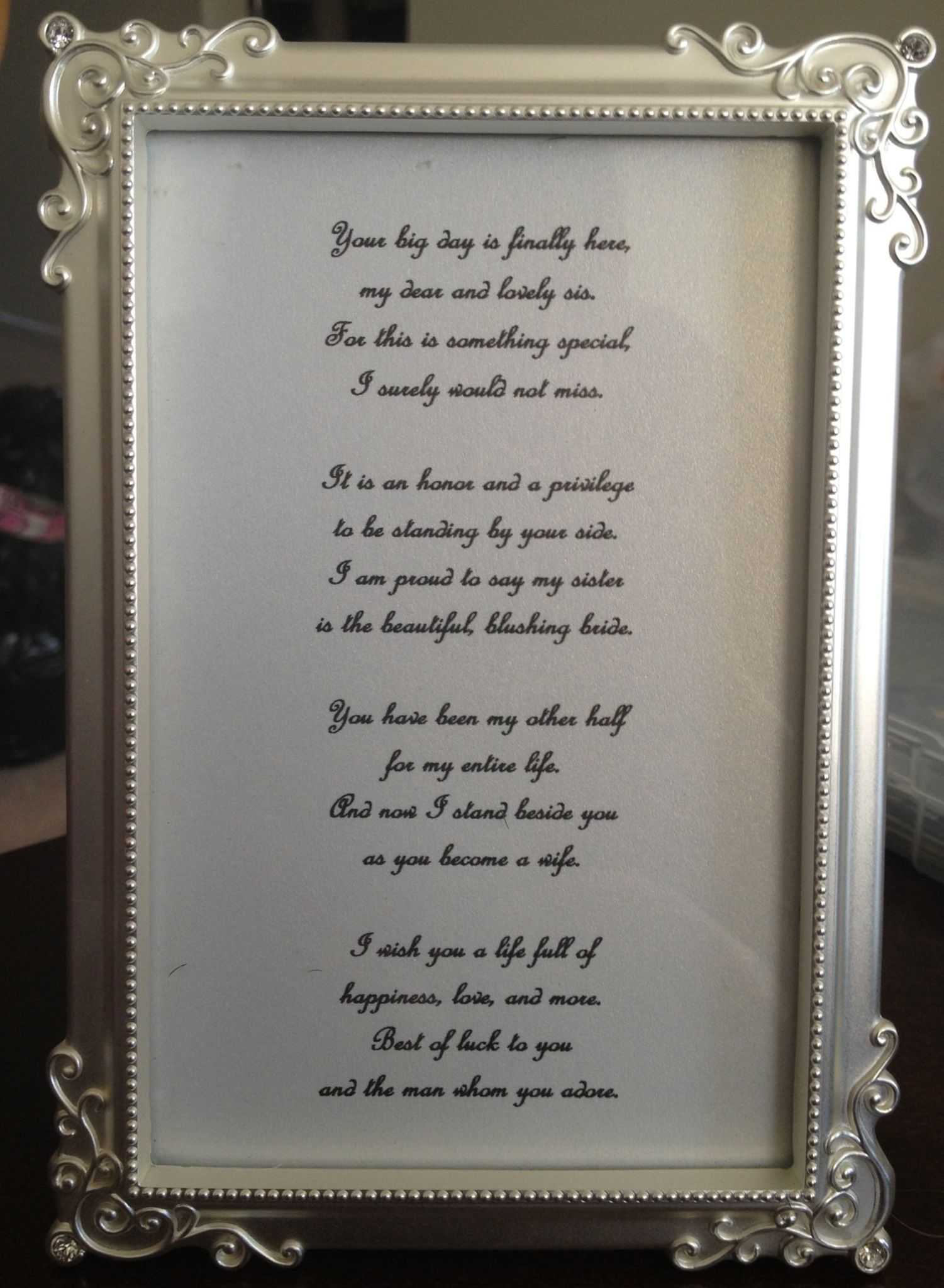 A poem I wrote for my sister's wedding ) Sister wedding