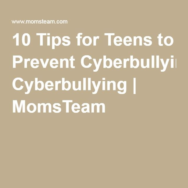 10 tips for kids to prevent cyberbullying momsteam resources on