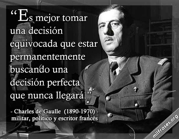 Frases De Charles André Joseph Marie De Gaulle Militar