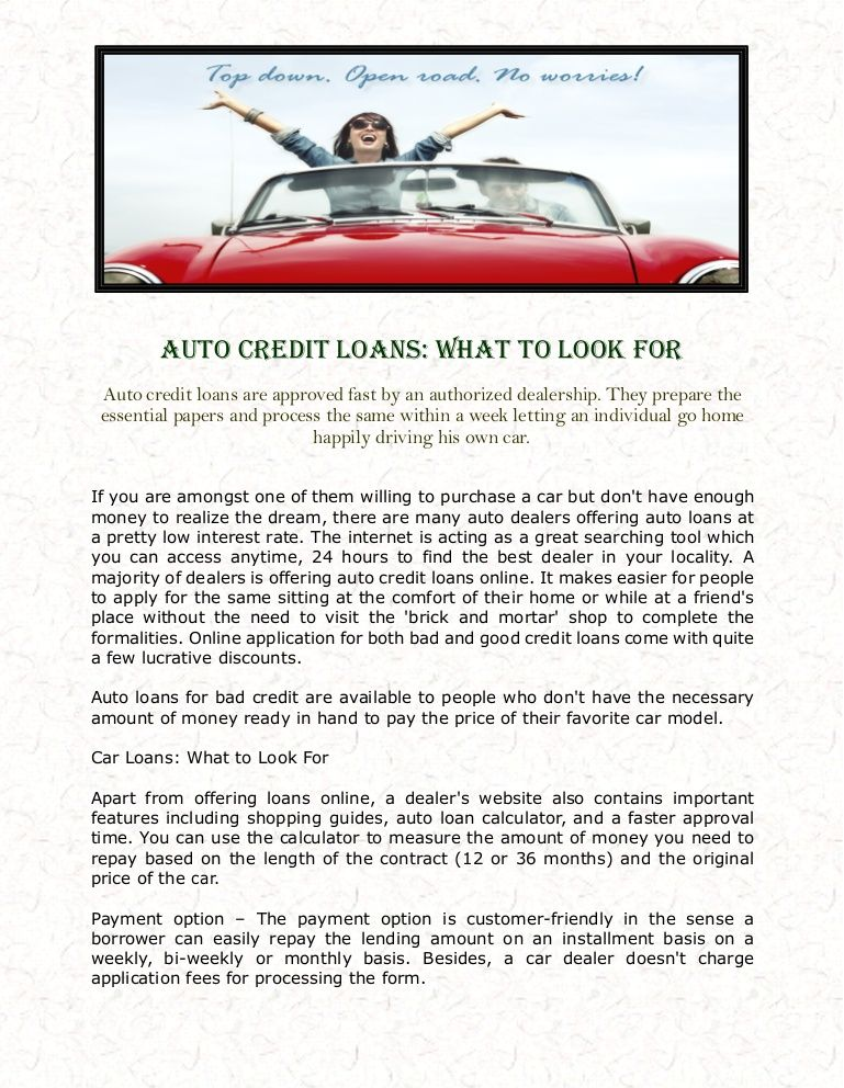 Auto credit loans are approved fast by an authorized