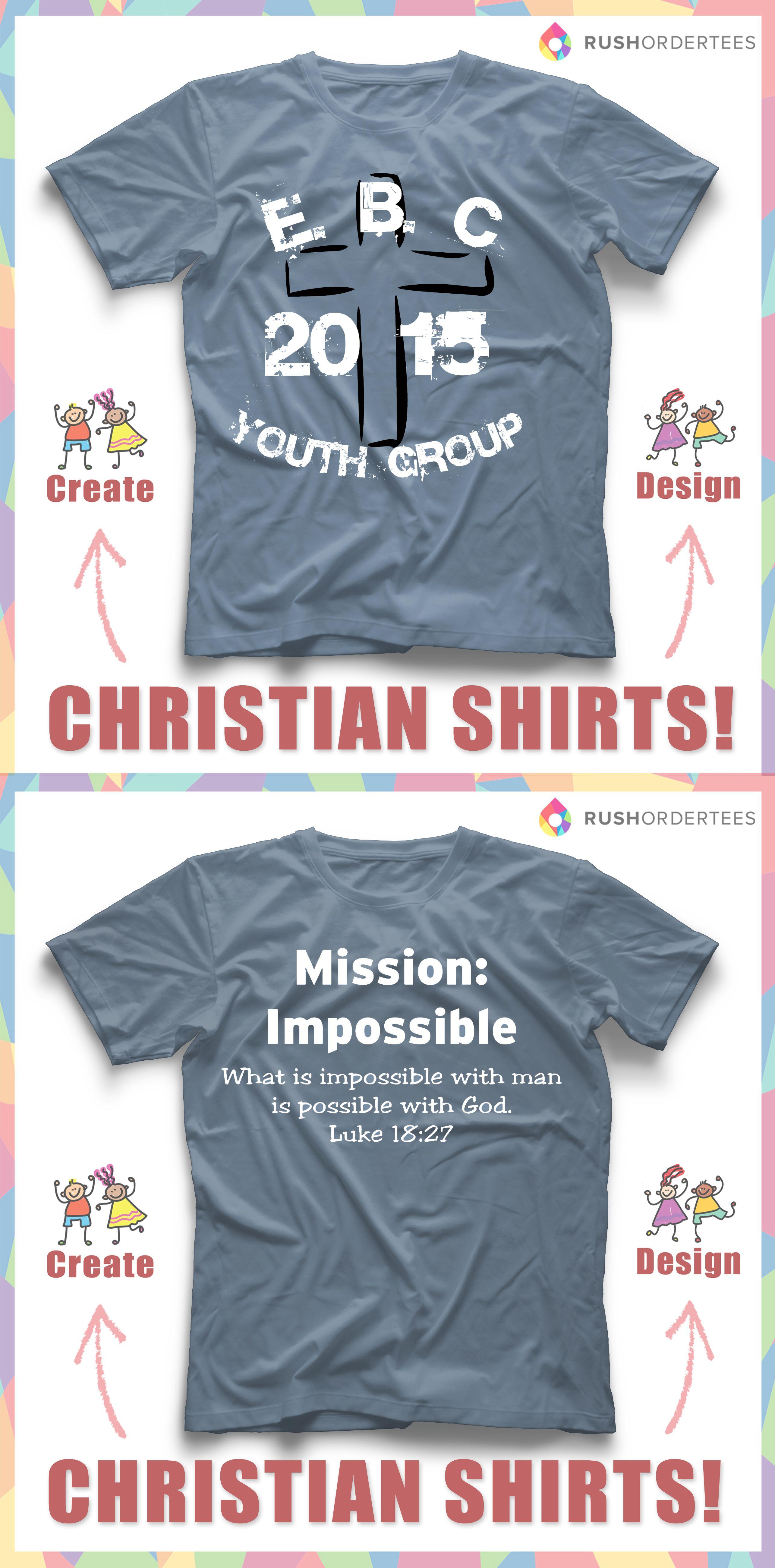Church T Shirt Idea S Create And Design Your Own Church T Shirt