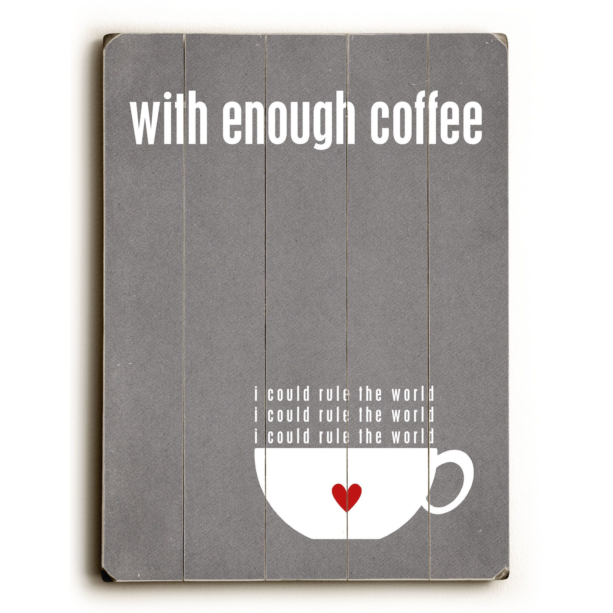 With Enough Coffee By Cheryl Overton Textual Art Plaque Coffee Wall Art Coffee Wall Decor Artehouse