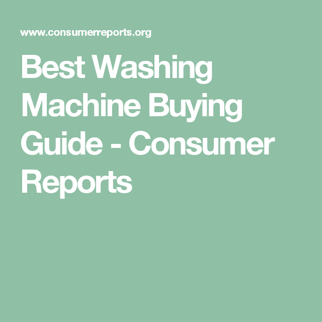 Consumer Best Buy Washing Machine