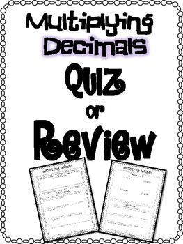 FREE Multiplying Decimals Quiz or Review and Answer Key