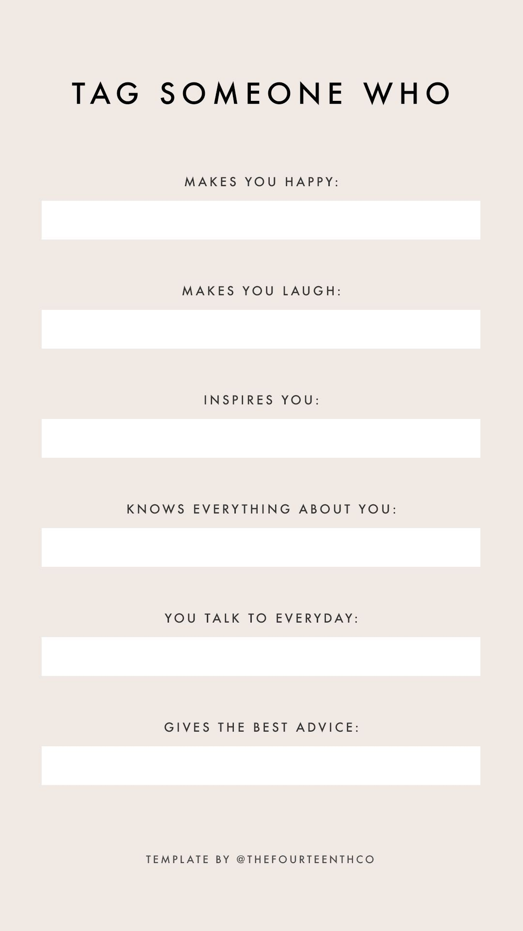 Instagram Story Template Questions Tag Someone Who Instagram Questions Instagram Story Template Instagram Story Questions
