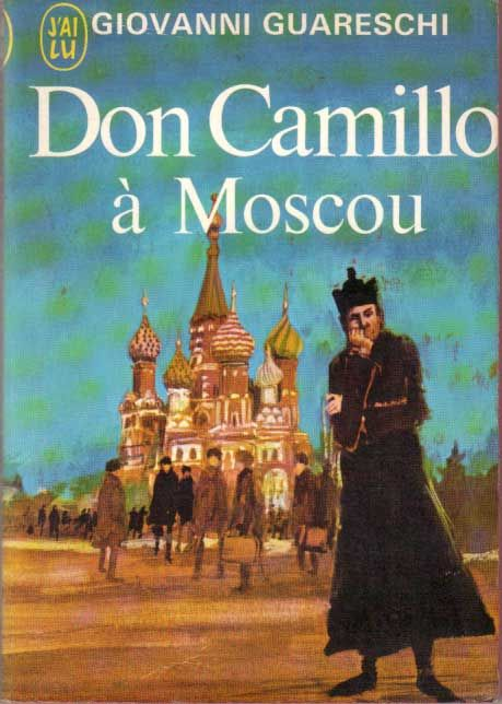 Citaten Over Rome : Don camillo à moscou by giovanni guareschi