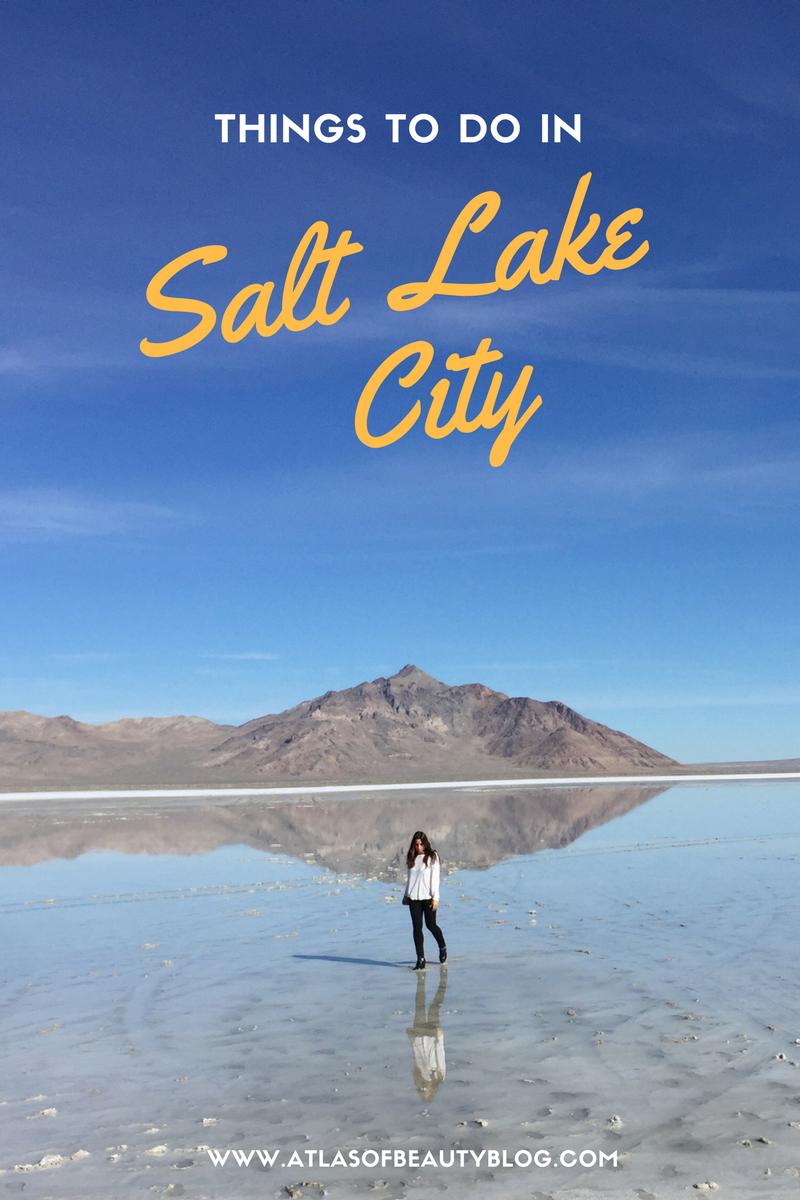 Things To Do In Salt Lake City Www Atlasofbeautyblog Com Salt City Park City Utah Utah Vacation