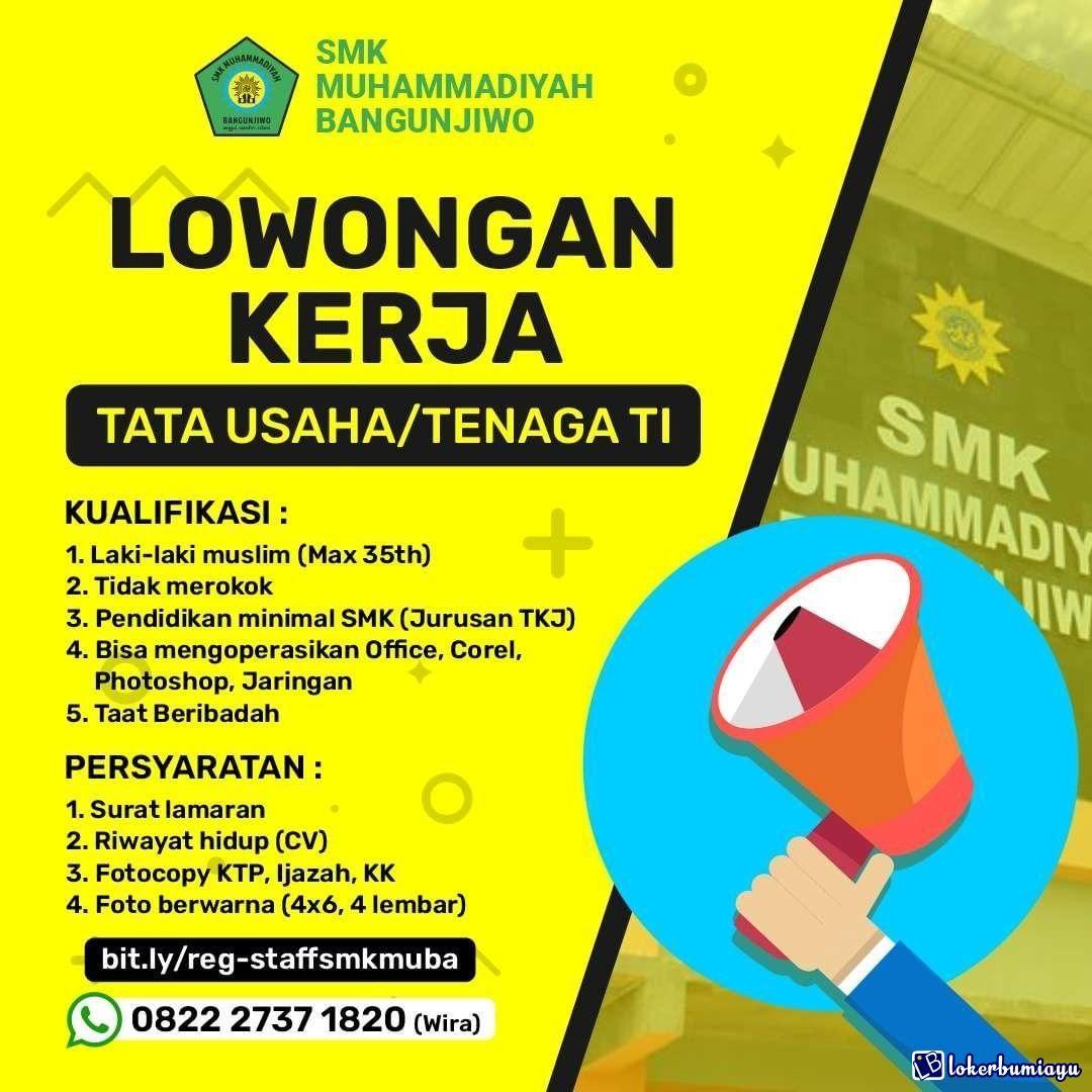 Lowongan Kerja Smk Muhammadiyah Bangunjiwo Di 2021 Kerja Sekolah Menengah Pendidikan