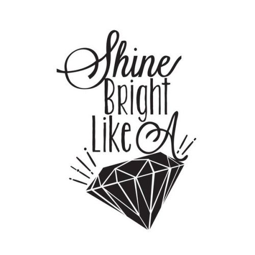 Slfmag Bright Quotes Diamond Quotes Sparkle Quotes