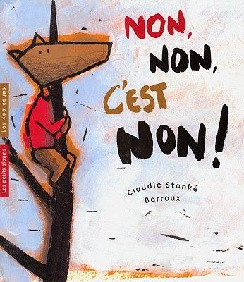 Livres Ouverts Non Non C Est Non Histoire De Loup Raconte Moi Une Histoire Histoire