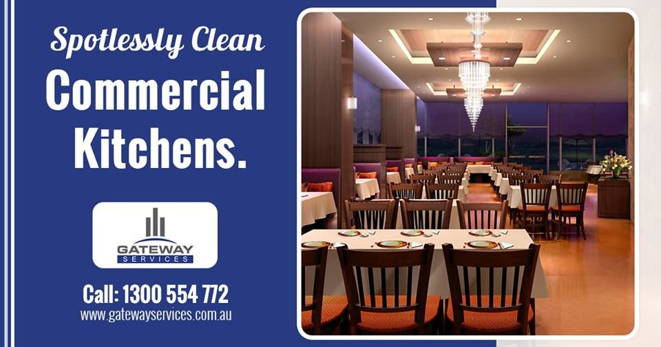 Professional Restaurant kitchen cleaning service - Gateway Services